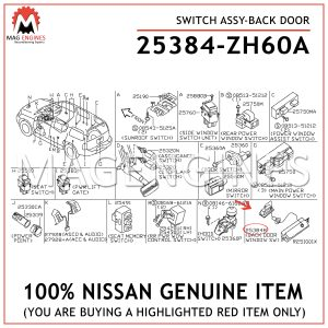25384-ZH60A-NISSAN-GENUINE-SWITCH-ASSY-BACK-DOOR-25384ZH60A