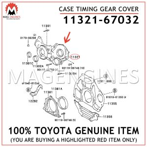 11321-67032 TOYOTA GENUINE CASE TIMING GEAR COVER 1132167032