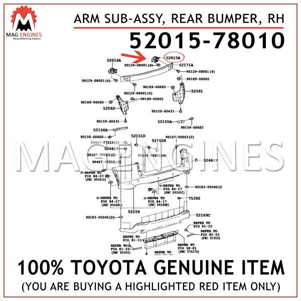 52015-78010TOYOTA GENUINE ARM SUB-ASSY, REAR BUMPER, RH 5201578010
