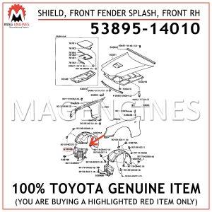 53895-14010 TOYOTA GENUINE SHIELD, FRONT FENDER SPLASH, FRONT RH 5389514010