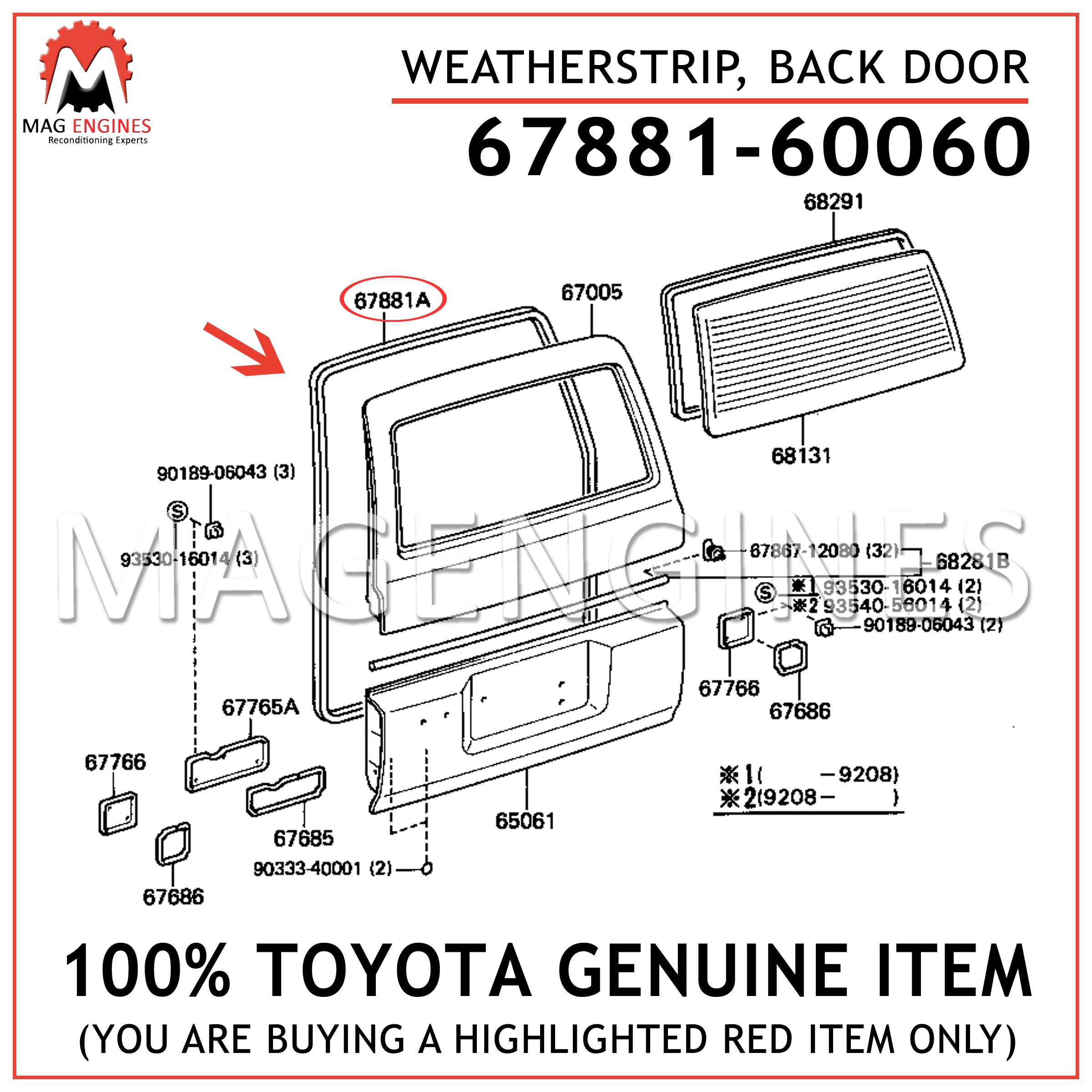 GENUINE Toyota 67881-60060 WEATHERSTRIP BACK DOOR 6788160060 OEM