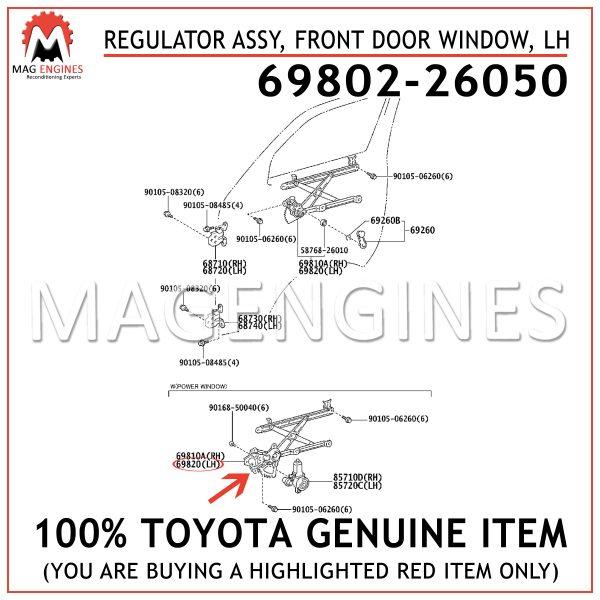 69802-26050 TOYOTA GENUINE REGULATOR ASSY, FRONT DOOR WINDOW, LH 6980226050
