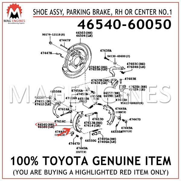 46540-60050 TOYOTA GENUINE SHOE ASSY, PARKING BRAKE, RH OR CENTER NO.1 4654060050