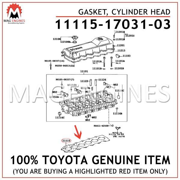 11115-17031-03 TOYOTA GENUINE GASKET, CYLINDER HEAD 111151703103