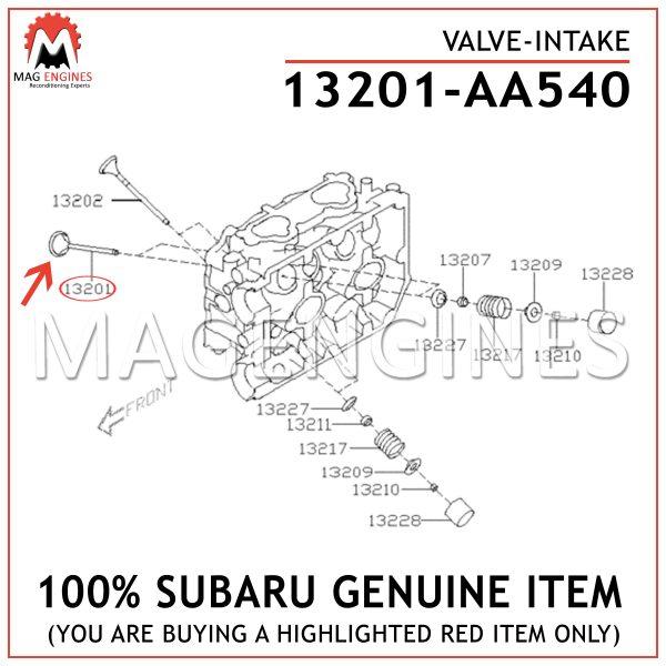 13201-AA540 SUBARU GENUINE VALVE-INTAKE 13201AA540