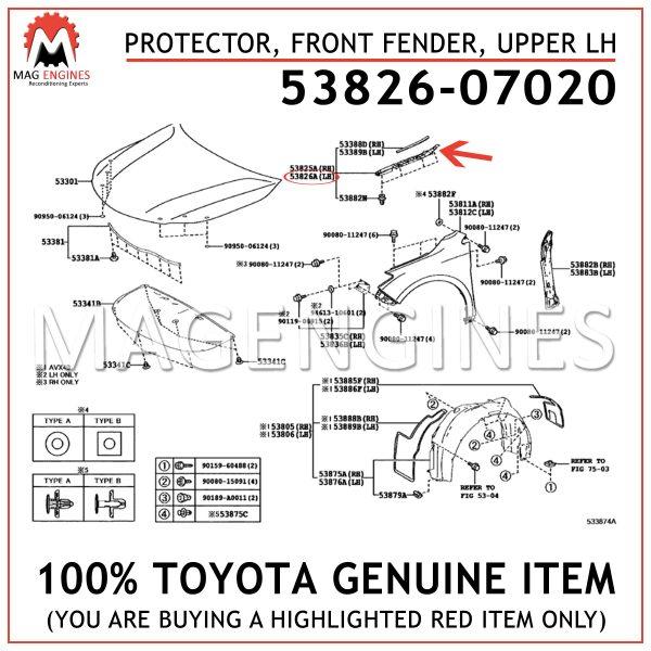 53826-07020 TOYOTA GENUINE PROTECTOR, FRONT FENDER, UPPER LH 5382607020